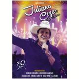 Juliano Cezar - Minha História - 30 Anos (CD) + (DVD) - Juliano Cezar