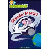 Missão: Marte!