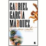 Viver para Contar - Gabriel García Márquez