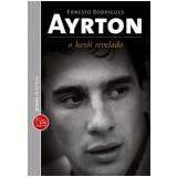 Ayrton - Ernesto Rodrigues