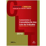 Comentários à Consolidação das Leis Trabalhistas (CLT) - Valentin Carrion