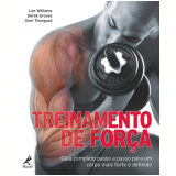 Treinamento de Força - Len Williams, Derek Groves, Glen Thurgood