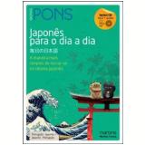 Japonês para o Dia a Dia - Pons