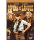 Dívida de Sangue (DVD) - Jane Fonda, Lee Marvin