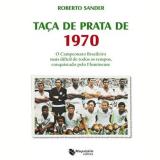 Taça de Prata de 1970 - Roberto Sander
