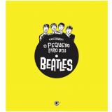 O Pequeno Livro dos Beatles - Hervé Bourhis