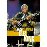 The Jazz Channel - B.B. King (DVD) - B.B. King