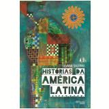 Histórias da América Latina - Silvana Salerno