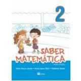 Saber Matemática - 2º Ano - Kátia Stocco Smole