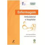 Enfermagem Ambulatorial E Hospitalar - Dulce Aparecida Barbosa