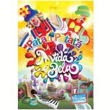 Patati Patatá - A Vida é Bela Kit (cd) E (DVD) - Patati Patatá