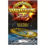 Almanaque Wicca 2012 (Ebook) - Editora Pensamento
