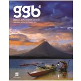 Geografia Geral e Do Brasil - GGB - Geografia - 6º Ano - Ensino Médio - Joao Carlos Moreira, Eustaquio de Sene