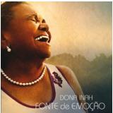 Dona Inah - Fonte de Emoção (CD) - Dona Inah
