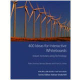 400 Ideas For Interactive Whiteboards - Pete Sharma, Barney Barrett, Francis Jones