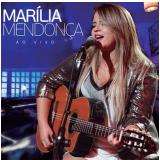 Marília Mendonça – Ao Vivo (CD) - Marília Mendonça