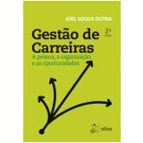 Gestão de Carreiras - Joel Souza Dutra
