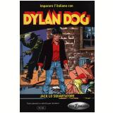 Dylan Dog Jack Lo Squartatore - John Boyne