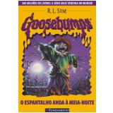Goosebumps (Vol. 9): O Espantalho Anda à Meia-Noite - R. L. Stine