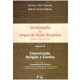 Enciclopédia da Língua de Sinais Brasileira (Vol. 4) - Fernando César Capovilla, Walkiria Duarte Raphael