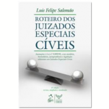 Roteiro dos Juizados Especiais Cíveis - Luis Felipe Salomão