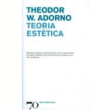 Teoria Estética - Theodor W. Adorno