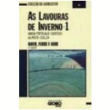 Lavouras de Inverno, as Vol. 1 - Augusto Carlos Baier