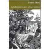 A Medicina de os Lusíadas - Pedro Nava