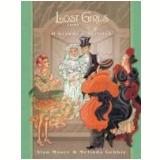 Lost Girls Grande e Terrível, o Vol. 3 - Alan Moore