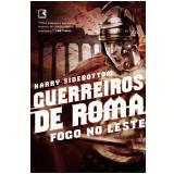 Guerreiros de Roma: Fogo no Leste