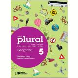 Plural Geografia - 5º Ano - Ensino Fundamental I - Elian Alabi Lucci, Anselmo Lazaro Branco