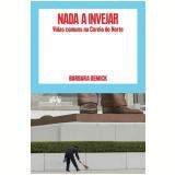 Nada a Invejar - Barbara Demick