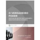 O Verdadeiro Poder - Vicente Falconi Campos