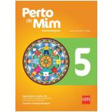Perto De Mim 5  - Ensino Fundamental I - 5� Ano - Dalcides Biscalquin