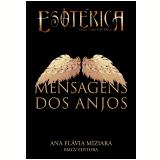 Mensagens dos Anjos (Ebook) - Ana Flavia Miziara