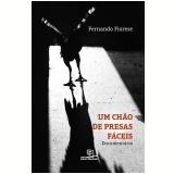 Um Chão De Presas Fáceis - Fernando Fiorese