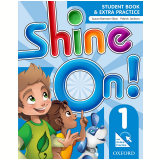 Shine On! 1 - Student Book With Online Practice Pack -