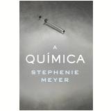 A Qu�mica - Stephenie Meyer