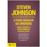O Poder Inovador da Diversão - Steven Johnson