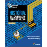 Vereda Digital - História - Parte I (Vol. Único) - Myriam Becho Mota, Patricia Ramos Braick