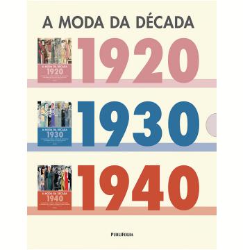 Box - A Moda da Década - 1920 - 1930 - 1940 (3 Vols.)