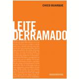 Leite Derramado - Chico Buarque