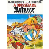 A Odisséia de Asterix - A. Uderzo, R. Goscinny