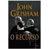 O Recurso - John Grisham