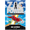 Zac Power (Vol. 13): Nas Alturas