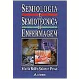 Semiologia e Semiotécnica de Enfermagem - Maria Belen Salazar Posso