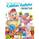 Meu Primeiro Dicionário Caldas Aulete - Paulo Geiger
