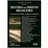 História do Direito Brasileiro - Eduardo C. B. Bittar