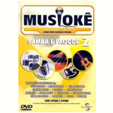 Musiokê - Samba e Pagode 2 (DVD) -