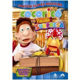 Cocoricó - O Pacote Surpresa (DVD) - Fernando Gomes (Diretor)